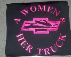 A women and her truck/ Chevy you choose colors
