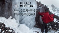 The Last Ice Merchant (El Último Hielero) by Sandy Patch. For over 50 years Baltazar Ushca has harvested the glacial ice of Ecuador's Mount Chimborazo. Banff Film Festival, Ecuador, Camera Techniques, Movie Talk, End Of An Era, South America Travel, Travel Videos, Documentary Film, Woodstock