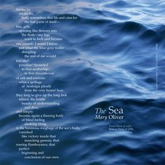 The Sea by Mary Oliver, poem superimposed over photo of ocean by angela russo