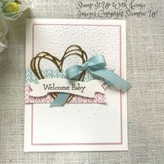 Stampin' Up! New Baby Welcome Card – Stamp It Up with Jaimie Card Making Inspiration, Making Ideas, Welcome Card, Easy Paper Crafts, Paper Crafting, New Baby Cards, Paper Cards, Cards Diy, Kids Cards