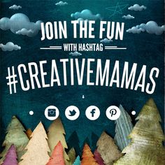 Be inspired by the coolest moms I know -  use hashtag #creativemamas to find, follow and join in our creative fun on Instagram, Facebook, Pinterest | MollyMoo