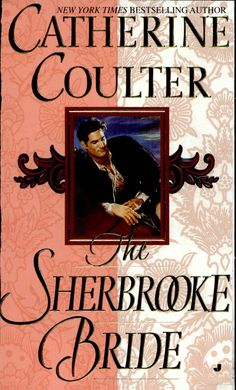 The Sherbrooke Bride - Catherine Coulter - Google Books