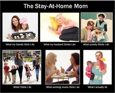 28 Things Only Stay At Home Mums Will Understand