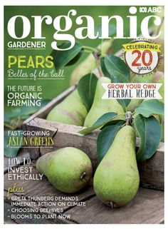 Immediate Action, Latest Issue, Fast Growing, 20 Years, Organic Gardening, Pear, Herbalism, Magazine, Celebrities