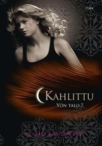 Nimeke: Kahlittu - Tekijä: P.C. Cast, Kristin Cast - Hinta: 18,10 (VAIN kovakantisena haluan)