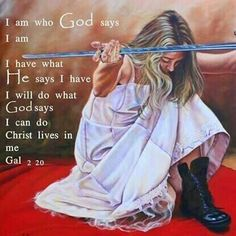 I am who God says I am. I have what He says I have. I will do what God says I can do. Christ lives in me. Gal 2:20