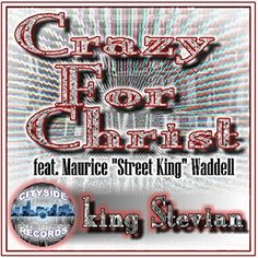 #purchase #buy #Crazy for #Christ #SONG  (feat. Maurice Street King Waddell) City... https://www.amazon.com/dp/B01EE9MIRU/ref=cm_sw_r_pi_dp_x_gNsbybW4XX5HA
