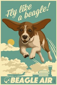 Beagle - Retro Aviation Ad Fine Art Print, Home Wall Decor Artwork Poster) Art Beagle, Beagle Puppy, Retro, Dachshund Funny, Bulldog, Ad Art, Wood Wall Art, Beagles, Puppy Love