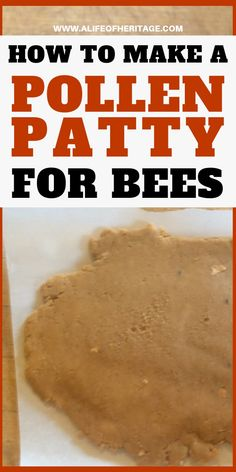 Knowing how to make pollen patties could be a great asset to the health of your hives. Learn how to make them here! How To Start Beekeeping, Beekeeping For Beginners, Backyard Beekeeping, Chickens Backyard, Harvesting Honey, Bee Pollen, Bee Hives, Raising Bees, Patties Recipe