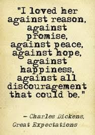 If you are addicted to those quotes, welcome to read Dickens' original. Great Expectations Quotes, Expectation Quotes, Lesbian Love Quotes, Poetry Quotes, Book Quotes, Words Quotes, Author Quotes, Literary Quotes, Movie Quotes