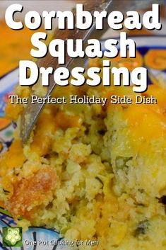 Cornbread squash dressing, a southern holiday staple with sautéed onion, poblano, celery, spices and cheddar cheese is pure comfort food for family and friends.