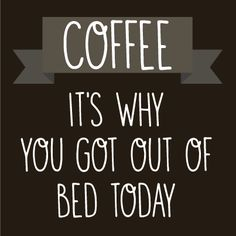 I would like to bring your attention to the best collection of coffee quotes you have ever hear. If you like it, share these coffee quote pictures with your friends. Best coffee quotes of all. Coffee Wine, Coffee Talk, Coffee Is Life, I Love Coffee, Coffee Break, Morning Coffee, Coffee Shop, Coffee Cups, Coffee Lovers
