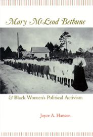 "Examining the historical evolution of African American women's activism in the critical period between 1920 and 1950, a time previously characterized as ""doldrums"" for both feminist and civil rights activity, Mary McLeod Bethune and Black Women's Political Activism is important for understanding the centrality of black women to the political fight for social, economic, and racial justice."
