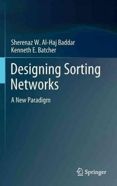 Designing Sorting Networks: A New Paradigm