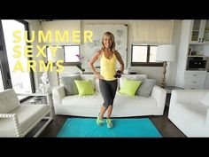 Summer Sexy Arms Workout! - Denise Austin
