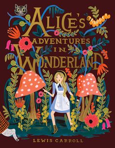 Lewis Carroll's Alice's Adventures in Wonderland | 150th anniversary version of the timeless, trippy fairy tale