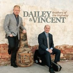 Amazon.com: Brothers of the Highway: Dailey & Vincent -- Release date: May 7, 2013