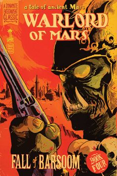 barsoom | Warlord of Mars: Fall of Barsoom #4 – Review