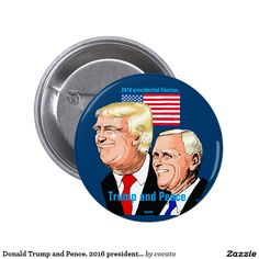 Donald Trump and Pence. 2016 presidential election Pinback Button