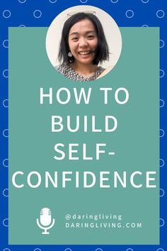 Confidence is a skill you can cultivate. How to build self confidence so you can feel more confident in yourself. #daringliving #lifecoaching #daringlivingpodcast #confidence #selfconfidence Positive And Negative, Negative Emotions, Building Self Confidence, Quarter Life Crisis, Practice Gratitude, Coaching, Life Plan, Self Discovery, Positive Mindset