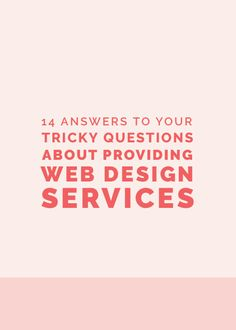14 Answers to Tricky Questions About Providing Web Design Services // Elle and Company Design