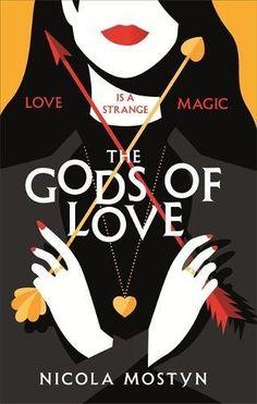 The Gods of Love by Nicola Mostyn - Released February 01, 2018 #fantasy #urbanfantasy