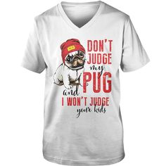 DONT JUDGE MY #PUG T SHIRT, Order HERE ==> https://www.sunfrog.com/Outdoor/128687204-813308751.html?49095, Please tag & share with your friends who would love it, #jeepsafari #renegadelife #birthdaygifts