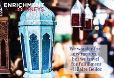 #travel #quote #quotation #inspiration #lantern #beauty #photography #enrichmentjourney
