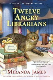 Twelve Angry Librarians by Miranda James (Cat in the Stacks Mystery, Features retired librarian Charlie Harris turned accidental sleuth and his trusty sidekick a Maine Coon cat named Diesel. Cozy Mysteries, Best Mysteries, Murder Mysteries, I Love Books, New Books, Good Books, Books To Read, Mystery Novels, Mystery Series
