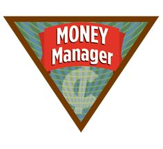Ideas for brownie money manager badge ideas