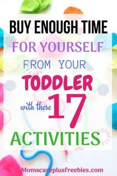 17 QUIET PLAY ACTIVITIES FOR TODDLERS