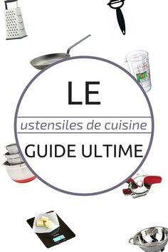 ustensile de cuisine le guide ultime