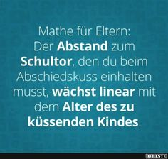 Mathe für Eltern.. | Lustige Bilder, Sprüche, Witze, echt lustig Best Quotes, Love Quotes, Inspirational Quotes, Cool Pictures, Funny Pictures, We Are Family, Family Matters, Mothers Love, True Words