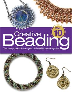 Beautiful projects for every beader! $29.99