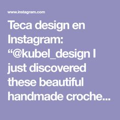 "Teca design en Instagram: ""@kubel_design I just discovered these beautiful handmade crochet and eco-friendly rugs! It is an Italian company that uses recycled cotton…"""