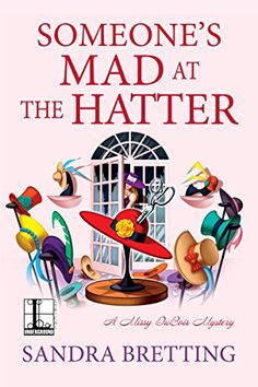Someone's Mad at the Hatter (A Missy DuBois Mystery) by S... https://www.amazon.com/dp/B01N4VXHQM/ref=cm_sw_r_pi_dp_x_m2S2ybA4E6MR6
