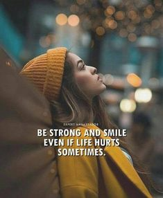 Inspirational Positive Quotes :Be strong and smile even if life hurts sometimes. Inspirational Positive Quotes :Be strong and smile even if life hurts sometimes. Girly Attitude Quotes, Girly Quotes, Mood Quotes, Anniversary Quotes, Best Positive Quotes, Being Strong Quotes, Strong Women Quotes, Life Hurts, Motivational Quotes