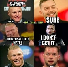 Wrestling Quotes, Wrestling Wwe, Wwe Quotes, Golf Quotes, Wwe Funny, Funny Jokes, What Do You Meme, Wwe Roman Reigns, Finn Balor