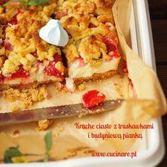 Blog - Kruche ciasto z truskawkami i budyniową pianką