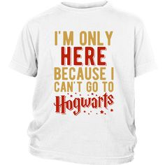 Can't Go To Hogwarts