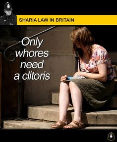 UK: Under Sharia Law! EU States Do Little To Prevent Female Genital Mutilation America Better See this.