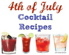 4th of July Cocktail Recipes.
