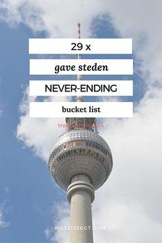 29 gave steden voor je never-ending bucketlist