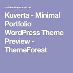 Kuverta - Minimal Portfolio WordPress Theme Preview - ThemeForest