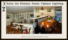 Looking for under cabinet lighting for your kitchen? 7 Rules to follow RenovationBootcamp.com @sieguzi