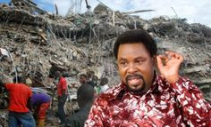 Collapsed building: TB Joshua to give $4,500 to families of South African victims...