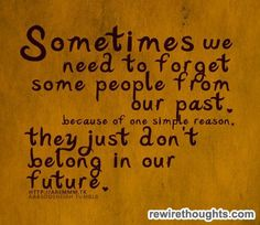 Forgetting People From Our Past #quotes #inspirational