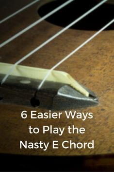 6 Easier Ways to Play the nasty E chord on the Ukulele Ukulele Songs Beginner, Uke Songs, Ukulele Tabs, Ukulele Chords, Ukulele Fingerpicking, Music Guitar, Playing Guitar, Violin, Music Lessons