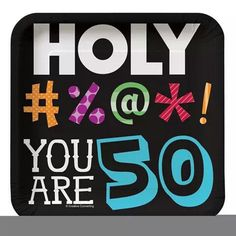 You are 50