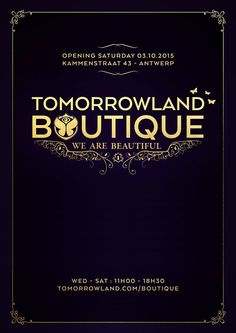OCT 2ND 2015 Opening #Tomorrowland Boutique | #Antwerp (B) | www.tomorrowland.com/boutique